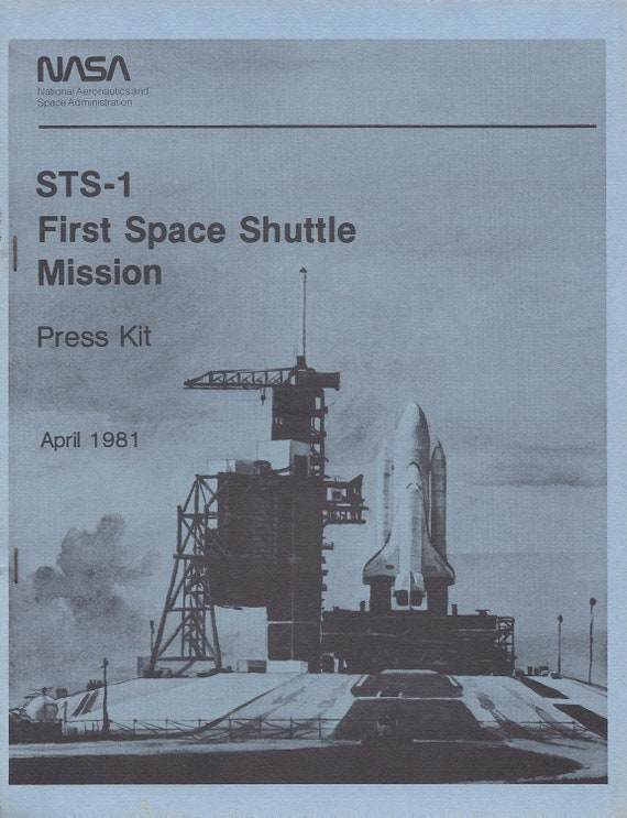 First Space Shuttle Mission Press Kit STS-1 April by ...