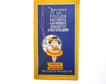 Foulds' Macaroni Recipe  Book, a Vintage Cookbook