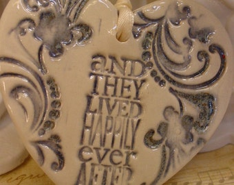 Wedding Favor- Christmas Ornament - Happily Ever After Ceramic Heart
