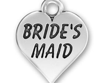 ON SALE - 1pc Pewter Bride's Maid charm - 12 mm X 13 mm