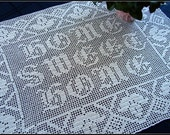 Home Sweet Home Filet Crocheted Tablecloth