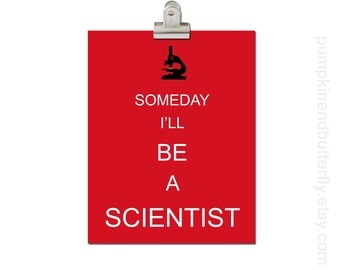 Kids Modern Wall Decor, Home and Living Wall Decor Print, Kids Art and Decor, Science Print, When I Grow Up, Someday I'll Be A Scientist