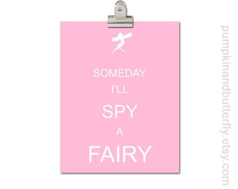 Children's Art Print Poster, Kids Wall Art, Girls Room Art and Decor, Modern Wall Decor, Woodland Art Print, Someday I'll Spy A Fairy