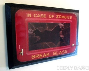 In Case Of ZOMBIES Break Glass COMPLETED Key Hanger - Key Hook For The DIY Apocalypse