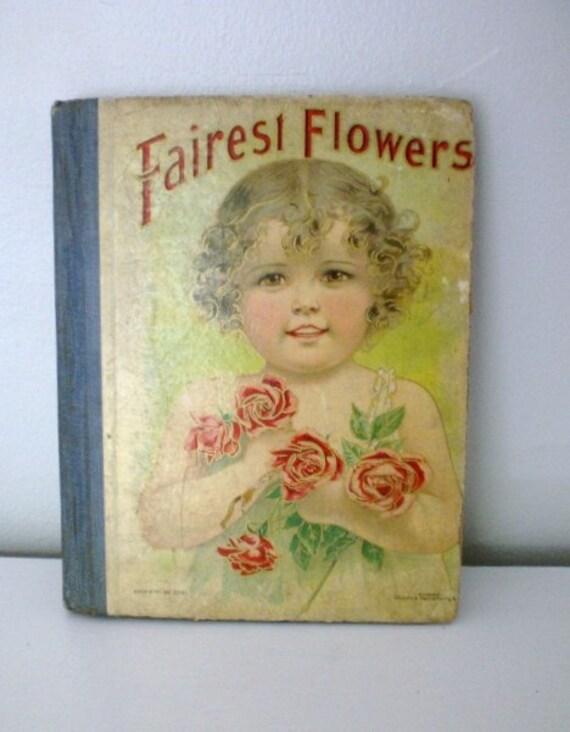 RESERVED Vintage Children's Book Fairest Flowers