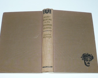 Headhunting in Solomon Islands,1942, 1st Edition, Books,Biographies Autobiography, Travel Books, Hunting Books,