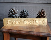 Enter Text Here Carved Wood Sign - Reclaimed Wood