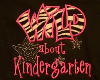 Wild about Kindergarten School Shirt Teacher Shirt Zebra shirt