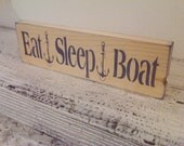 "Boat, Boating Sign ""EAT SLEEP BOAT"" - Nautical, Anchors, Boat, Men's Guy gift, shelf sitter"