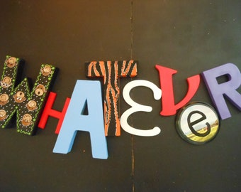 Jez4U Custom Whimsy Hand painted Letters Special ORDER for the Word WhAtEvEr