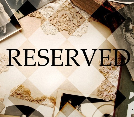 RESERVED for Dana