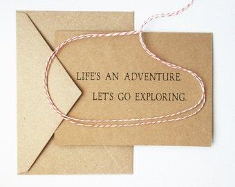 Life's an Adventure. Let's Go Exploring. -- Card & Envelope Set