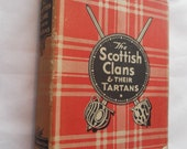the Scottish Clans and their tartans 1945