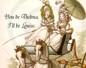 You Be Thelma, I'll Be Louise -- Funny Regency Era Pretty Girl Postcards