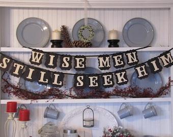 Wise Men Still Seek Him Banner for the Holiday Season