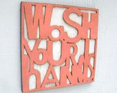 Wash Hands Sign Bathroom Kitchen Decor Playroom Sign Kids Decor Nursery Decor