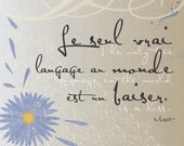 The Only True Language is a Kiss, 8x10 (Aster Distressed Floral Series) BUY 3 GET 1 FREE