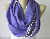 ponpon trimmed Infinity scarfLoop scarf gift for her necklace  scarf pashmina fabric adult scarf/CHOOSE YOUR COLOR