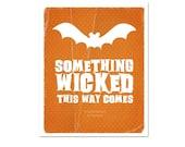 Halloween Typography Orange Modern Bat Art Print -Something Wicked This Way Comes - Pumpkin Bat Decor