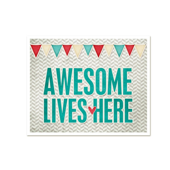 Digital Art Print Awesome Lives Here - Nerdfighter Funny Motivational Modern Typography Print - Teal Red Beige White Chevron