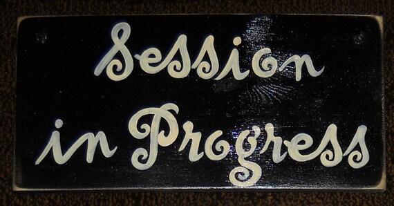 session in progress sign plaque door hanger by