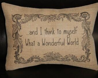 Burlap Pillow What A Wonderful World song lyric pillow, music accent