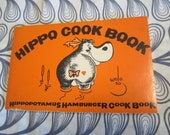 Vintage 1969 Hippo Hamburger Cook Book Wolo Illustrated Recipes