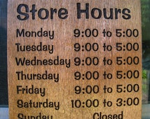 Store Hours Sign