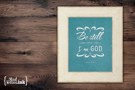 Wall Art - Be Still And Know (Teal & White) Psalm 46:10 - 8 x 10 Print