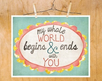 Art Kid Room, Wall Art, Zac Brown Band, My Whole World Begins and Ends with You, I Love You Art, Girl, Nursery, Playroom, Romance, LilyCole