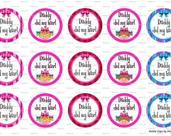 "15 Daddy Did My Hair Digital Download for 1"" Bottle Caps (4x6)"