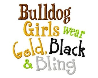 Bulldog Girls wear Gold, Black and Bling - Machine Embroidery Design -  9 Sizes