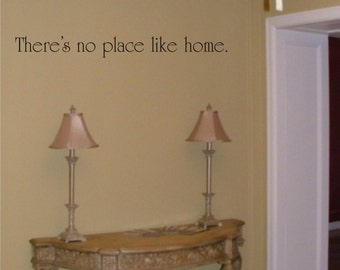 There's No Place Like Home wall decal removable sticker