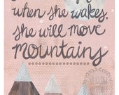 "Let her sleep for when she wakes she will move mountains 8""x10"" print"