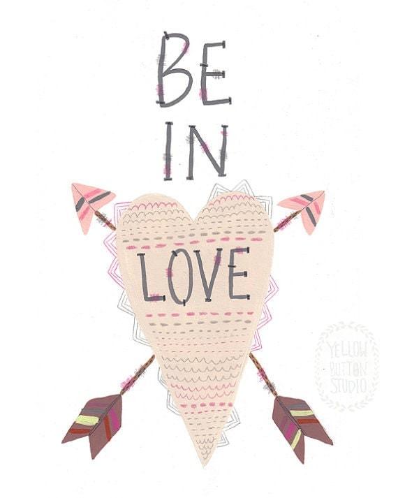 "Be In Love 8.5"" x 11"" print"