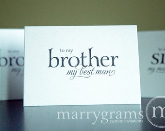 Wedding Card to Your Brother - Brother of the Bride or Groom Cards - Brother, Best Man, Groomsman - Card to go w/ Gift CS08