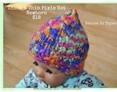 Handmade Thick & Thin Pixie Hat Newborn Size RTS