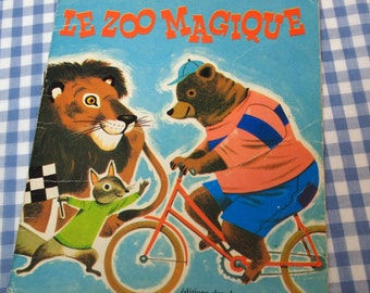 le zoo magique, vintage 1974 children's book IN FRENCH