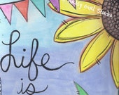 Life is beautiful - Art Print - Available in three sizes