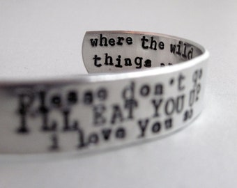 Valentine's Day Bracelet -I'll Eat You Up - 2-Sided Hand Stamped Aluminum Cuff - customizable