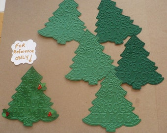 5 Embossed Christmas Tree / Trees  Shapes from Sizzix Die - Die Cut pieces made from Green Color Cardstock