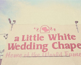 Little White Chapel, Little White Wedding, Vegas Chapels, Vegas Wedding, Vegas Wedding Chapel, Wedding Chapel Photo, Valentine's Day Gift