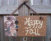 Happy Fall...Falling Leaves... Handpainted  Door/Wall Sign