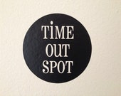Time out spot vinyl decal
