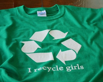 Funny T shirts for Single Men I Recycle Girls Shirt for Guys funny birthday gift for friend brother or cousin