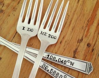 I Do Me Too Wedding Cake Fork Set  - Hand Stamped - Travel Wedding - Coordinates on the handles