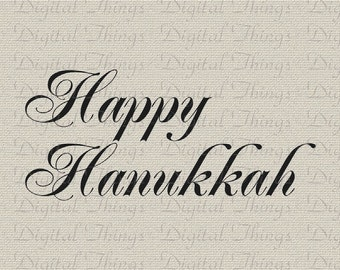 Happy Hanukkah Chanukah Jewish Holiday Decor Wall Decor Art Printable Digital Download for Iron on Transfer Fabric Pillows Tea Towels DT490