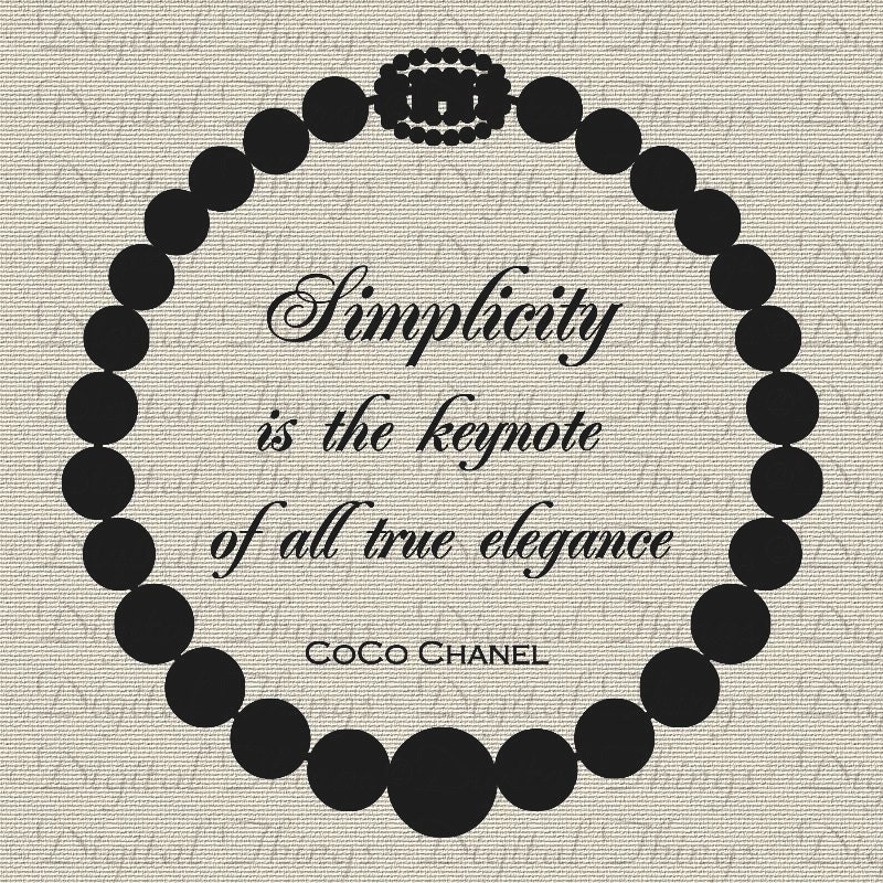 coco chanel french quote simplicity keynote of by