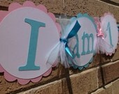 I Am One Highchair Banner Birthday Banner Party Banner 1st Birthday Pink and Light Aqua Turquoise