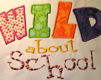 Wild About School Machine Applique Embroidery Design - 4x4, 5x7 & 6x8